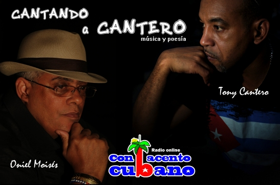 CARTEL Con acento cubano. Cantando a Cantero. Oniel Moisés Uriarte