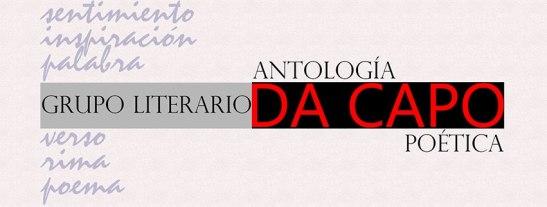 ANTOLOGÍA POÉTICA GRUPO LITERARIO DA CAPO