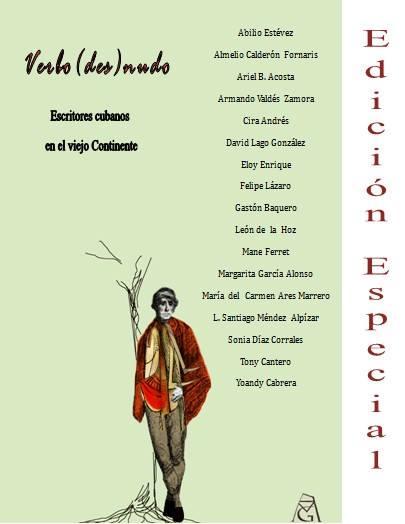 Edición especial de la Revista Editorial Verbo Desnudo Cubanos en el viejo Continente Gino Ginoris - Margarita Garcia Alonso