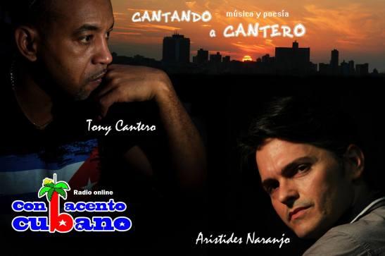Cartel elaborado por Calos Carlos Abad para el programa Cantando a Cantero de radio online Con Acento Cubano con Aristides Naranjo