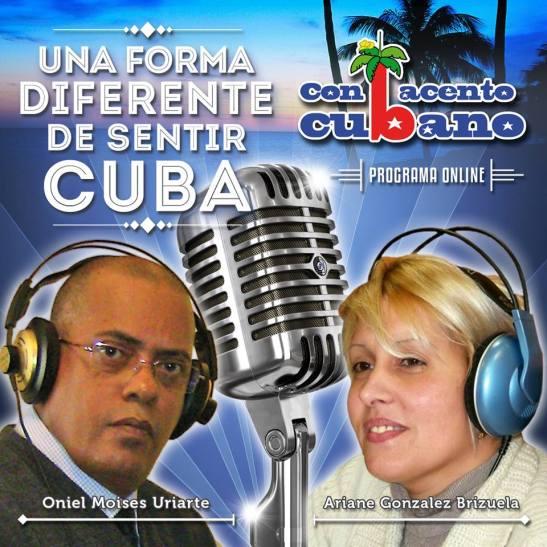 Con acento cubano. Programa de radio online. Foto presentación y logo. Ariane Gonzales Brizuela & Oniel Moises Uriarte
