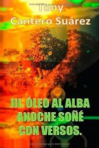 COMPARE BEST PRICES & BUY III. ÓLEO AL ALBA: Anoche soñé con versos. – PAPERBACK