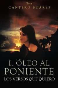 COMPARE BEST PRICES & BUY I. Óleo Al Poniente: Los Versos Que Quiero – HARDCOVER
