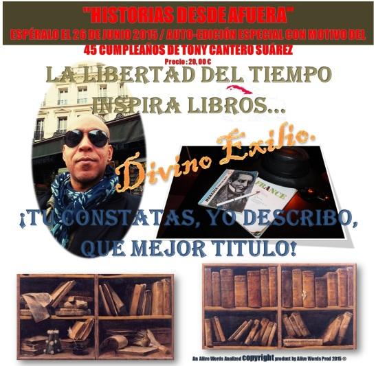 Afiche Numero 1 de Divino Exilio Tony Cantero Suárez