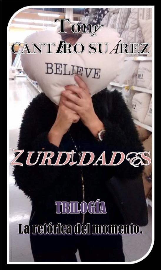 ZURDIDADES Front Cover by Tony Cantero Suárez