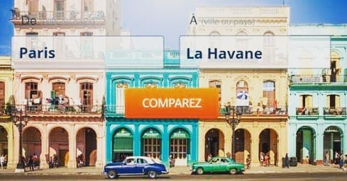 La Habana & Paris - comparez